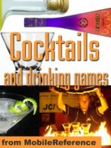 Cocktails and Drinking Games by MobileReference book cover