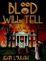 Blood Will Tell by Jean Lorrah book cover