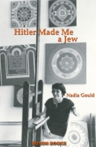 Hitler Made Me a Jew by Nadia Gould book cover