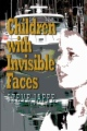 Children with Invisible Faces book cover