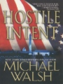 Hostile Intent book cover