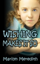 Wishing Makes It So by Marilyn Meredith book cover
