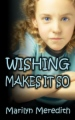 Wishing Makes It So book cover