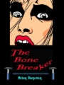 The Bone Breaker book cover