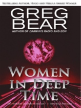 Women in Deep Time by Greg Bear book cover