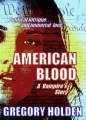 American Blood: A Vampire's Story book cover