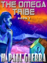 The Omega Tribe Book 1 by H. Paul Guerra book cover