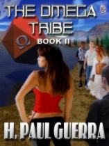 The Omega Tribe Book II by H. Paul Guerra book cover
