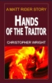 Hands of the Traitor, A Matt Rider Story book cover