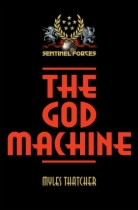 The God Machine by Myles Thatcher book cover