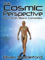The Cosmic Perspective and Other Black Comedies by Brian Stableford book cover