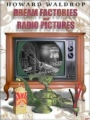 Dream Factories and Radio Pictures book cover