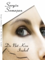 Do Not Kiss Isabel book cover.