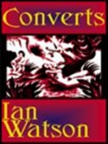 Converts by Ian Watson book cover