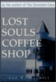 Lost Souls Coffee Shop book cover