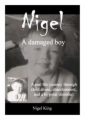 Nigel - A Damaged Boy book cover