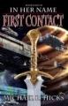 In Her Name: First Contact book cover