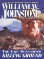 The Last Gunfighter: Killing Ground book cover