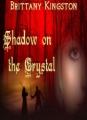 Shadow On the Crystal book cover