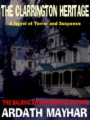 The Clarrington Heritage: A Novel of Terror and Suspense book cover