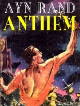 Anthem by Ayn Rand book cover
