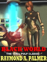 Black World by Raymond A. Palmer book cover