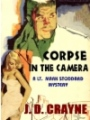 Corpse in the Camera: A Mark Stoddard Mystery book cover