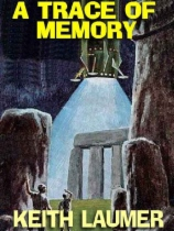 A Trace Of Memory by Keith Laumer book cover
