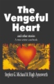 The Vengeful Heart and Other Stories book cover.