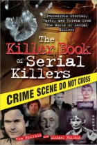 Killer Book of Serial Killers by Michael Philbin book cover