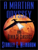 A Martian Odyssey by Stanley G. Weinbaum book cover