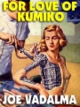 For Love Of Kumiko book cover