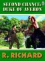 Second Chance: Duke Of Averon book cover