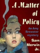 A Matter of Policy by Sam Merwin Jr book cover