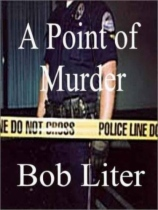 A Point of Murder by Bob Liter book cover