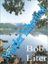 Murder Inherited by Bob Liter book cover