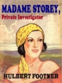 Madame Storey, Private Investigator book cover