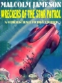 Wreckers of the Star Patrol & Other Sci-Fi Adventures book cover