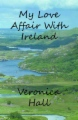 My Love Affair With Ireland book cover