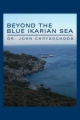 Beyond the Blue Ikarian Sea book cover