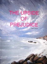The Upside of Prejudice by John Bailie book cover