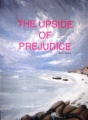 The Upside of Prejudice book cover