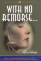 With no remorse... book cover