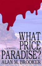 What Price Paradise? by Alan M. Brooker book cover