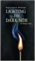 Lighting the Dark Side: Six Modern Tales book cover.