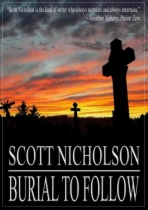 Burial To Follow by Scott Nicholson book cover