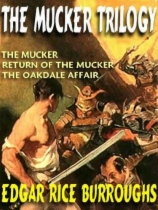 The Mucker Trilogy by Edgar Rice Burroughs book cover