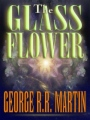 The Glass Flower book cover