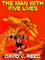 The Man With Five Lives book cover