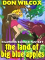 The Land of Big Blue Apples book cover